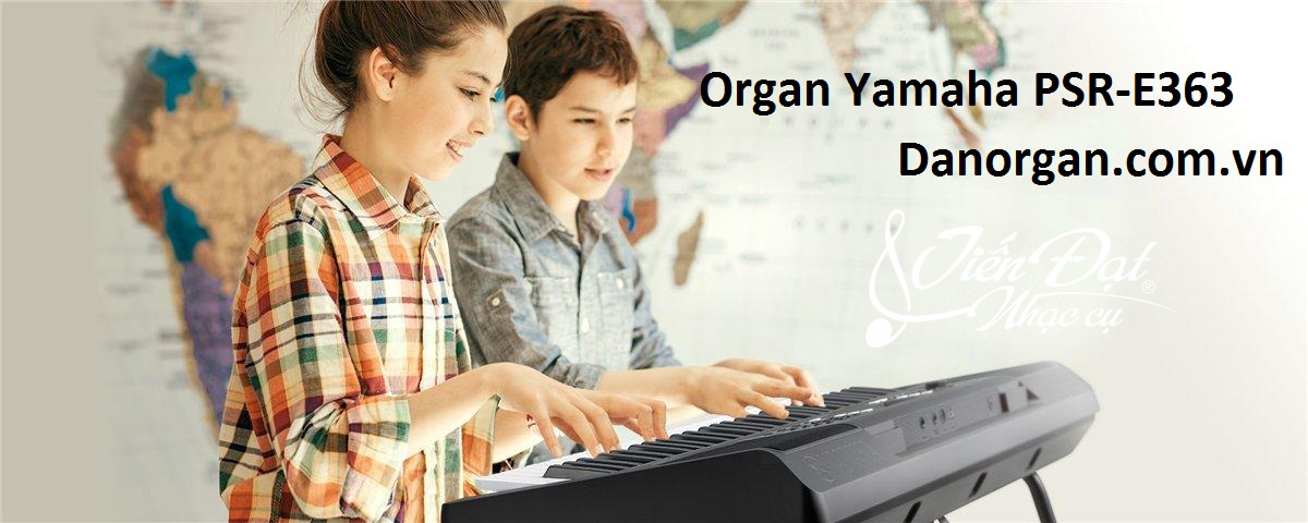 dan organ Yamaha PSR-E363 gia re